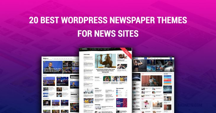 Basnetg MAKE MONEYDOMAINWEB HOSTINGDEVELOPMENTCONTACT 20 Best WordPress Newspaper Themes for News Sites